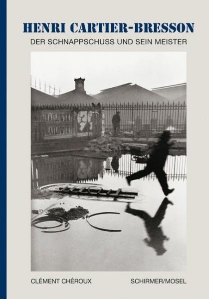 """Henri Cartier-Bresson """"Der Schnappschuss und sein Meister"""""""