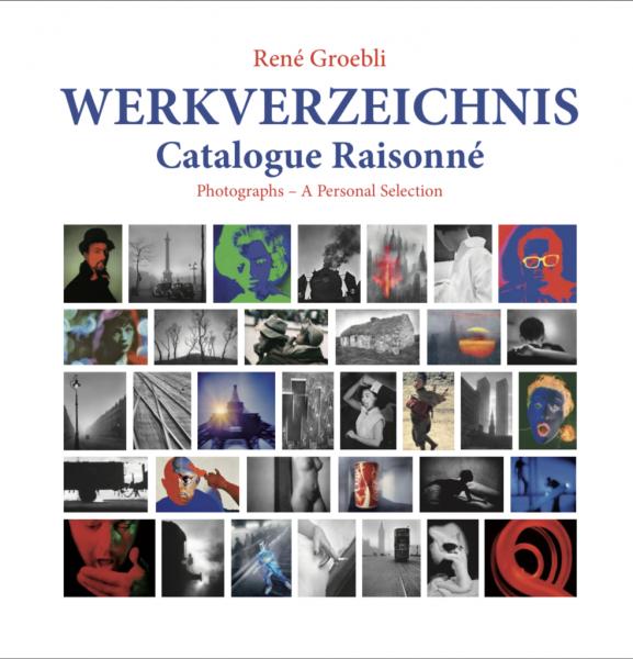 "René Groebli ""Werkverzeichnis"""