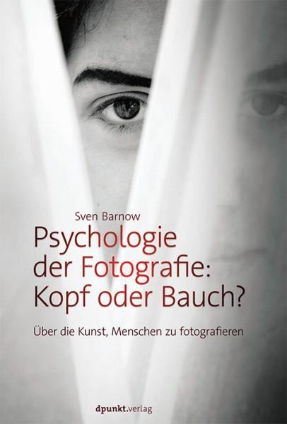 Psychologie der Fotografie: Kopf oder Bauch