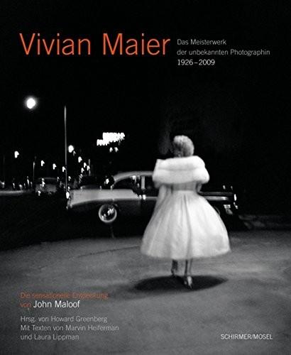 "Vivian Maier ""Photographin"""