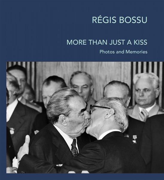 """Régis Bossu """"More than just a kiss"""""""