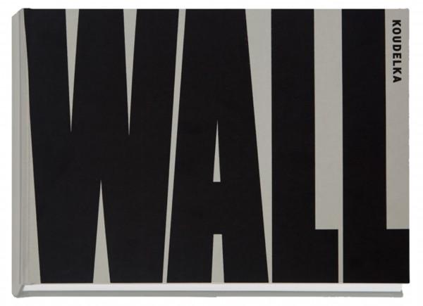 """Josef Koudelka """"Wall"""""""