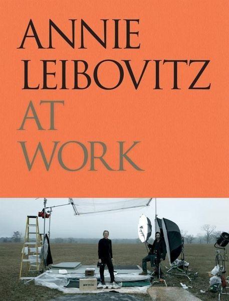 """Annie Leibovitz """"Annie Leibovitz at Work"""""""