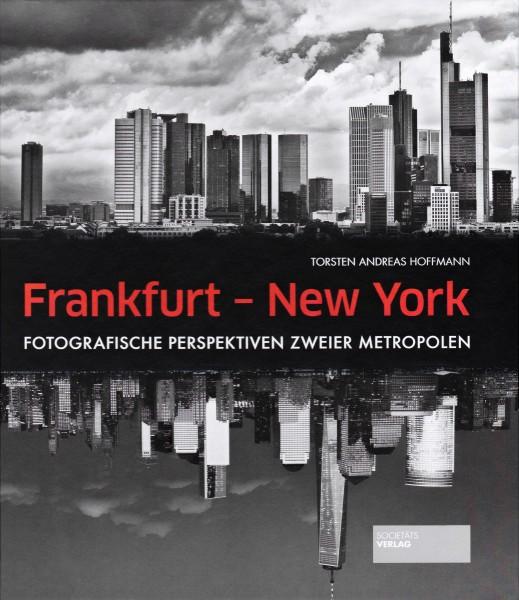 "Torsten Andreas Hoffmann ""Frankfurt - New York"""