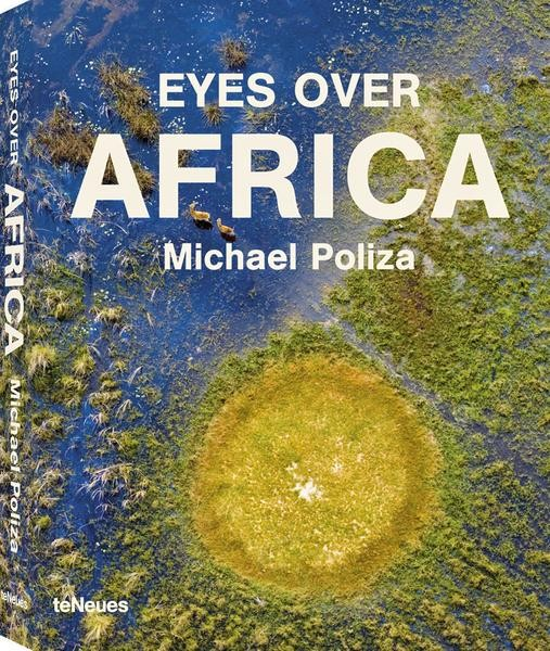 "Michael Poliza ""Eyes over Africa"""
