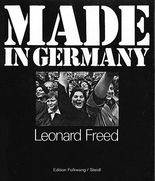 "Leonard Freed ""Made in Germany"""