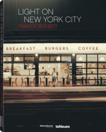 """Franck Bohbot """"Light on New York City"""""""
