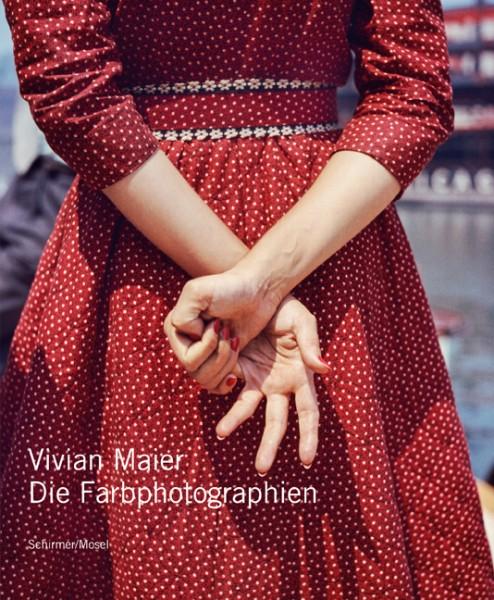 """Vivian Maier """"Die Farbphotographien"""""""