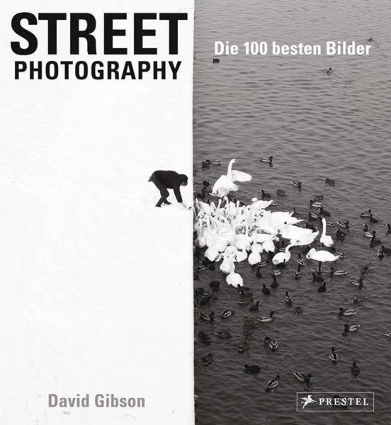 """David Gibson """"Street Photography: Die 100 besten Bilder"""""""