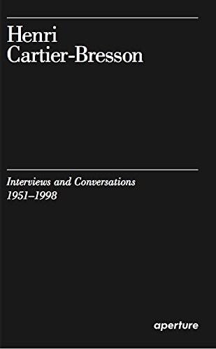 "Henri Cartier-Bresson ""Interviews and Conversations, 1951–1998"""