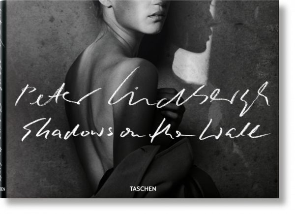 "Peter Lindbergh ""Shadows on the Wall"""