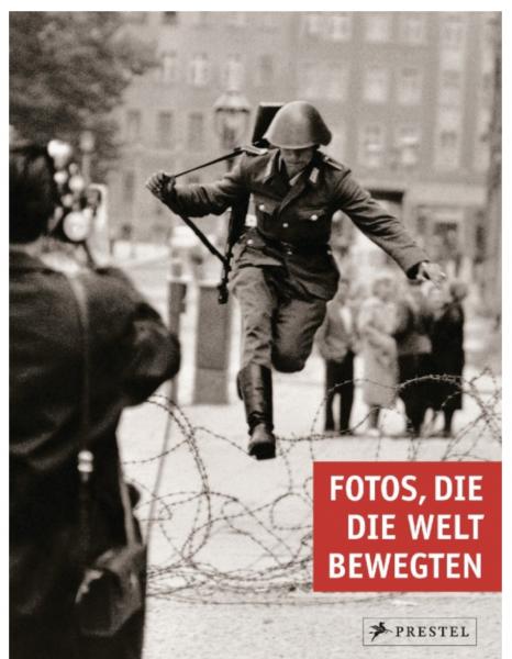 """Peter Stepan """"Fotos, die die Welt bewegten"""""""