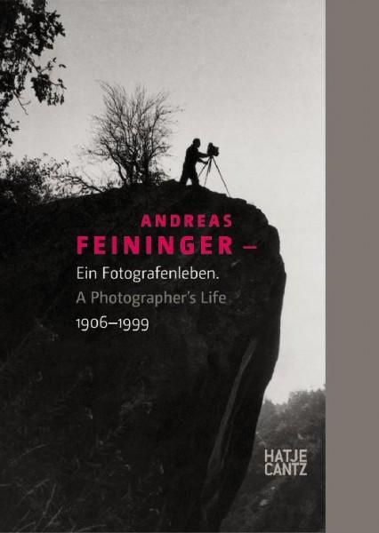 "Andreas Feininger ""Ein Fotografenleben1906-1999"""