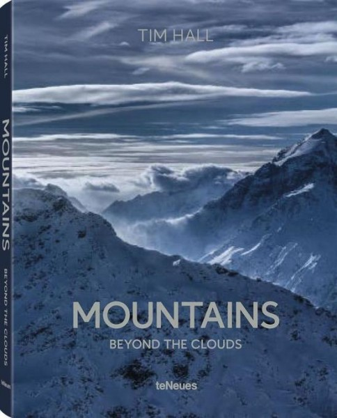 """Tim Hall """"Mountains. Beyond the Clouds"""""""