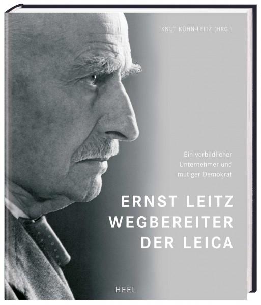 """Knut Kühn-Leitz """"Ernst Leitz - Wegbereiter der Leica"""""""