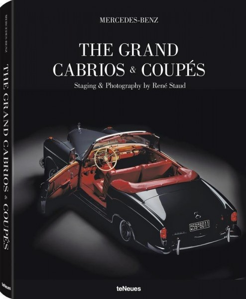 "René Staud ""Mercedes-Benz - The Grand Cabrios & Coupés"""