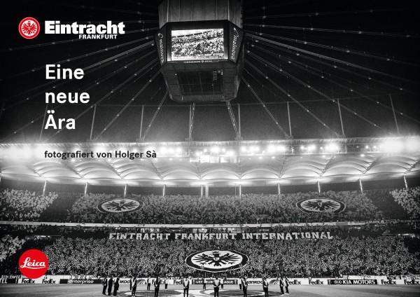 """Holger Sà """"Eintracht Frankfurt - Eine neue Ära"""""""