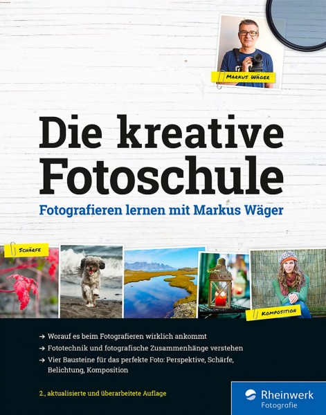 "Markus Wäger ""Die kreative Fotoschule - Fotografieren lernen"""