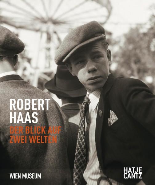 """Robert Haas """"Der Blick auf zwei Welten"""""""