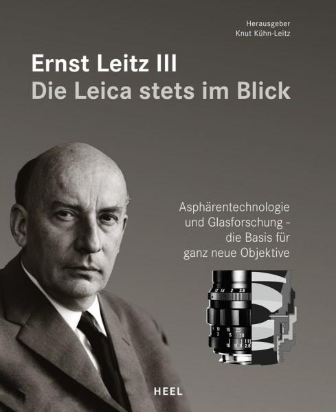 """Knut Kühn-Leitz """"Ernst Leitz III - Die Leica stets im Blick"""""""
