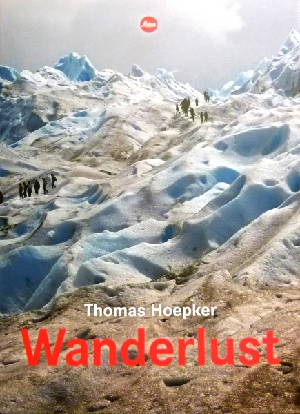 "Thomas Hoepker ""Wanderlust"" Leica Edition"