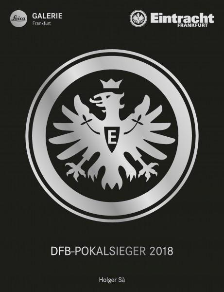 "Holger Sà ""Eintracht Frankfurt DFB-Pokalsieger 2018"" Collectors Edition"