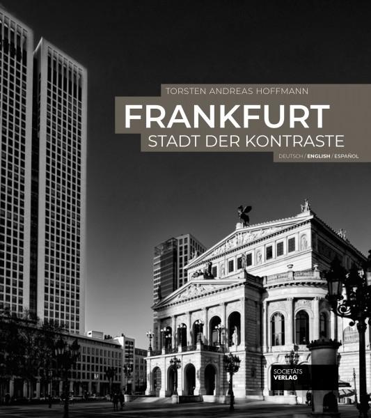 "Torsten A. Hoffmann ""Frankfurt - Stadt der Kontraste"""