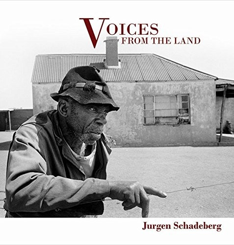 "Jürgen Schadeberg ""Voices from the Land"""