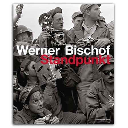 """Werner Bischof """"Standpunkt"""""""