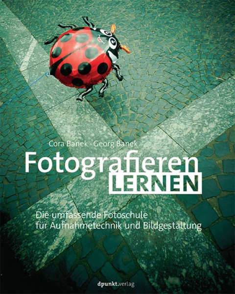 "Cora Banek & Georg Banek ""Fotografieren lernen"""