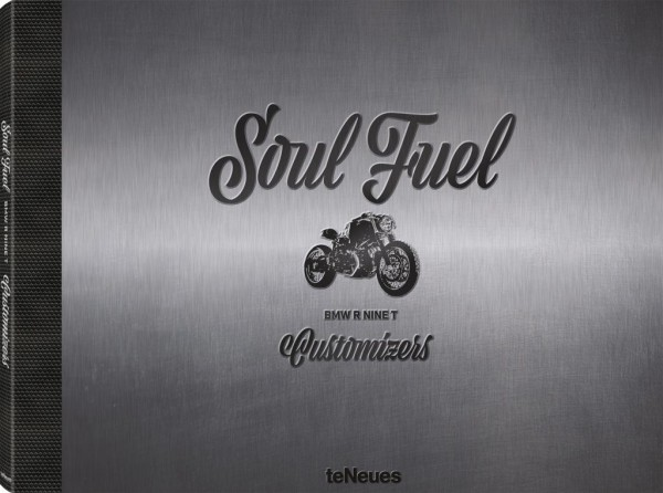 Soul Fuel - BMW R nineT Customizers