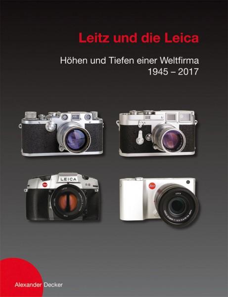 """Alexander Decker """"Leitz und die Leica"""""""