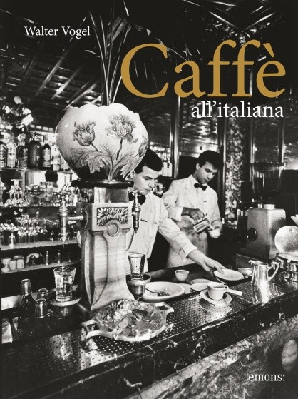 "Walter Vogel ""Caffè all' italiana"""