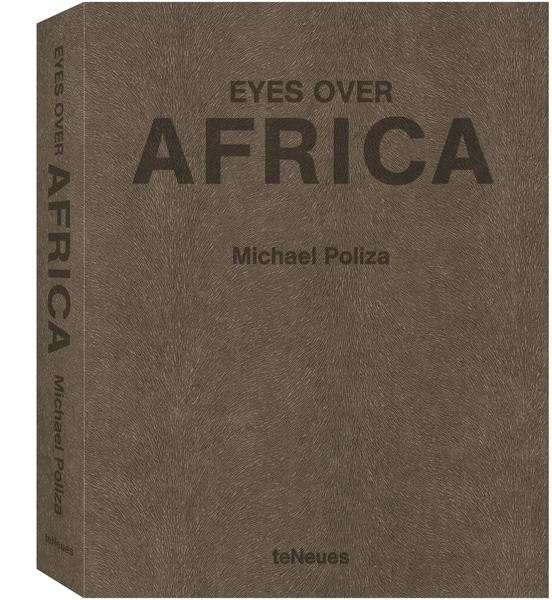 "Michael Poliza ""Eyes Over Africa XXL, Special Edition No. 301-2000"""