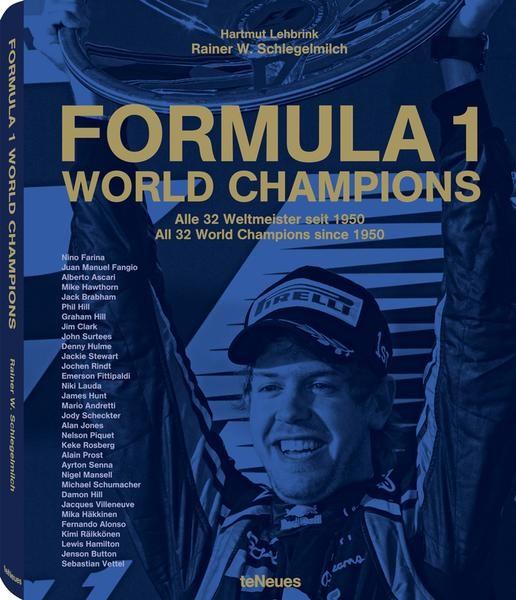 """Rainer Schlegelmilch """"Formula 1 World Champions"""""""
