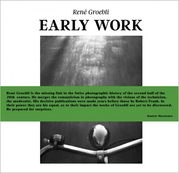 "René Groebli ""Early Work"""